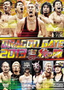 "DRAGON GATE 2013 ""秋の陣"