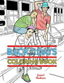 BACK IN THE DAYS COLORING BOOK(P)