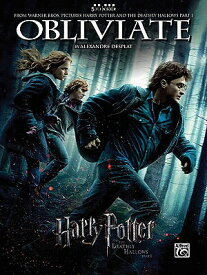 Obliviate (from Harry Potter and the Deathly Hallows, Part 1): Five Finger Piano, Sheet OBLIVIATE (FROM HARRY POTTER & [ Alexandre Desplat ]