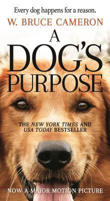 DOG'S PURPOSE,A:MOVIE TIE-IN(A) [ W. BRUCE CAMERON ]