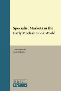 SpecialistMarketsintheEarlyModernBookWorld[RichardKirwan]
