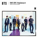 FAKE LOVE / Airplane pt.2 (初回限定盤A CD+DVD)
