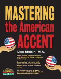 Mastering the American Accent with Downloadable Audio MASTERING THE AMER ACCENT W/DO [ Lisa Mojsin ]