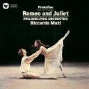 プロコフィエフ:「ロメオとジュリエット」組曲 第1番&第2番より [ リッカルド・ムーティ ]