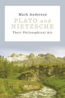 Plato and Nietzsche: Their Philosophical Art