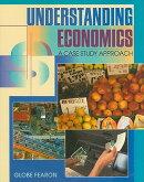 Understanding Economics: A Case Study Approach