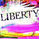 LIBERTY (初回限定盤 CD+DVD)
