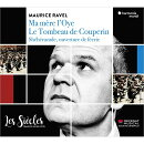 【輸入盤】クープランの墓、『マ・メール・ロワ』全曲、『シェエラザード』序曲 フランソワ=グザヴィエ・ロト&レ…