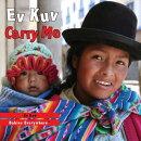 Ev Kuv/Carry Me