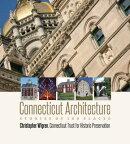 Connecticut Architecture: Stories of 100 Places