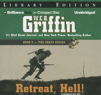 Retreat,Hell![W.E.B.Griffin]