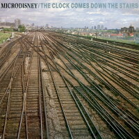 【輸入盤】ClockComesDownTheStairs[Microdisney]