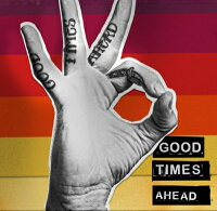 【輸入盤】GoodTimesAhead[Gta]