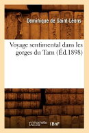 Voyage Sentimental Dans Les Gorges Du Tarn (Ed.1898)
