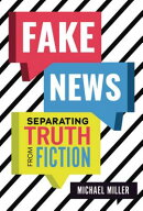 Fake News: Separating Truth from Fiction