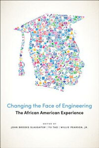 ChangingtheFaceofEngineering:TheAfricanAmericanExperience[JohnBrooksSlaughter]
