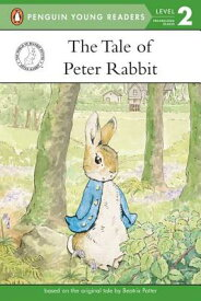 The Tale of Peter Rabbit TALE OF PETER RABBIT (Penguin Young Readers: Level 2) [ Beatrix Potter ]