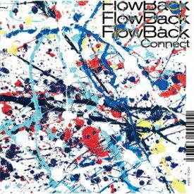 Connect [ FlowBack ]
