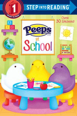 Peeps at School (Peeps) PEEPS AT SCHOOL (PEEPS) (Step Into Reading) [ Andrea Posner-Sanchez ]