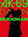 DAWN in BUDOKAN(初回盤パッケージ仕様) [ AK-69 ]