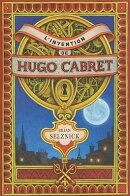 L'Invention de Hugo Cabret = The Invention of Hugo Cabret