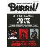 ユーロ・スラッシュ・メタルの源流 (SHINKO MUSIC MOOK BURRN! PRESE)