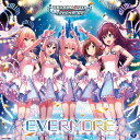 THE IDOLM@STER CINDERELLA MASTER EVERMORE [ (ゲーム・ミュージック) ]