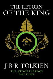The Return of the King: Being the Third Part of the Lord of the Rings RETURN OF THE KING (Lord of the Rings) [ J. R. R. Tolkien ]