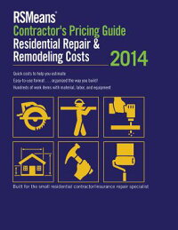RsmeansContractor'sPricingGuide:ResidentialRepair&Remodeling2014:RsmeansCpgR&r[RsmeansEngineeringDepartment]