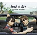 trust and play (豪華盤 CD+DVD)