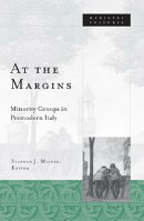 At the Margins: Minority Groups in Premodern Italy