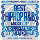BEST HIPHOP R&B MIXCD 2017 -AV8 OFFICIAL MIXCD-