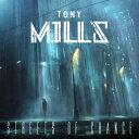 【輸入盤】Streets Of Chance [ Tony Mills ]