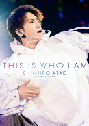 Anniversary Live『THIS IS WHO I AM』(スマプラ対応)【Blu-ray】