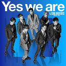 Yes we are (CD+スマプラ)