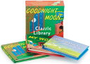 Goodnight Moon Classic Library BOXED-GOODNIGHT MOON CLASSI-3V [ Margaret Wise Brown ]