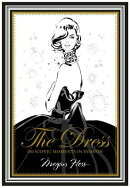 DRESS,THE:100 ICONIC MOMENTS IN FASHION