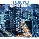 TOKYO SHOWER