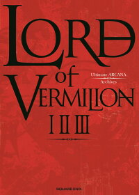 LORDofVERMILIONIIIIIIUltimateARCANAArchives[スクウェア・エニックス]
