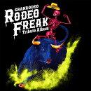 """【先着特典】GRANRODEO Tribute Album """"RODEO FREAK"""" (ライナーノーツ(全1種・ジャケットサイズ)付き)"""