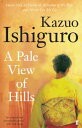 PALE VIEW OF HILLS,A(B) [ KAZUO ISHIGURO ]