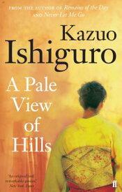 PALE VIEW OF HILLS,A(B) [ KAZUO ISHIGURO ]