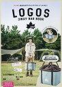 LOGOS 2WAY BAG BOOK ([バラエティ])