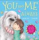 You and Me Always: A Loveable Tale about Two Best Friends