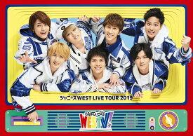 ジャニーズ WEST LIVE TOUR 2019 WESTV!(DVD 通常仕様) [ ジャニーズWEST ]