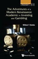 The Adventures of a Modern Renaissance Academic in Investing and Gambling