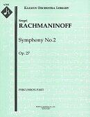 【輸入楽譜】ラフマニノフ, Sergei: 交響曲 第2番 ホ短調 Op.27: 打楽器 2(スネア・ドラム/グロッケンシュピール)