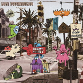 ABBOT KINNEY [ LOVE PSYCHEDELICO ]