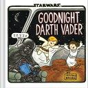 Goodnight Darth Vader (Star Wars Comics for Parents, Darth Vader Comic for Star Wars Kids) GOODNIGHT DARTH VAD…