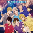 SPLASH SUMMER (限定盤)
